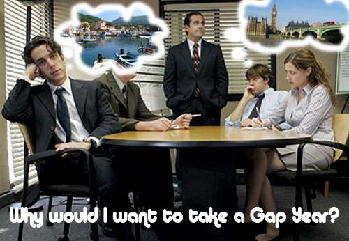 Gap Travel - I'm Getting a Life, I'm Taking A Gap Year