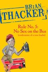 Brian Thacker Rule No 5 No Sex On The Bus TN interviews australia  photo
